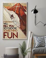 Alpine Skiing Choose Something Fun 24x36 Poster lifestyle-poster-1