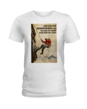 And Into The Mountain I Go Ladies T-Shirt tile