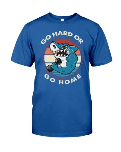 Shark Go Hard Or Go Home