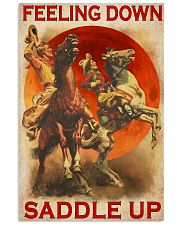 Horse Riding Feeling Down Saddle Up 24x36 Poster front