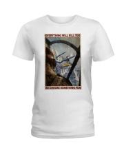 Aircraft Choose Something Fun Ladies T-Shirt thumbnail