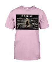 In This Gym  Classic T-Shirt tile