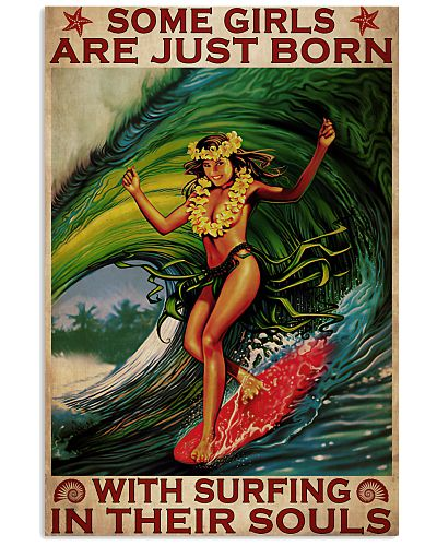 Some Girls Are Born With Surfing In Their Souls