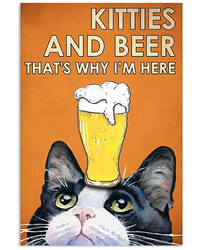 Kitties And Beer That's Why I'm Here