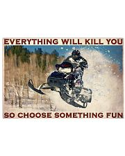 Snowmobile So choose Something Fun 36x24 Poster front