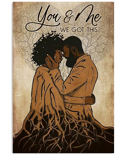 Black Love You And Me We Got This