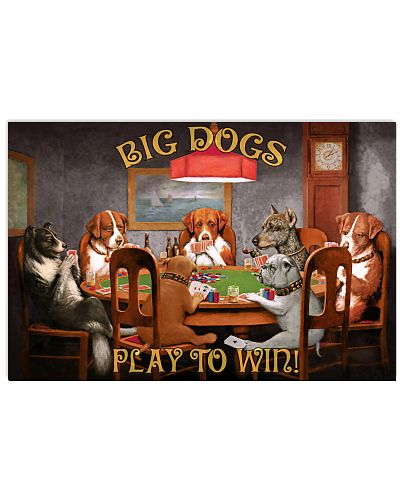 Big Dogs Play To Win