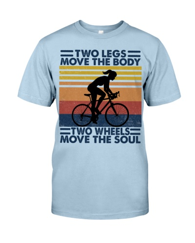 Two Legs Move The Body Two Wheels Move The Soul