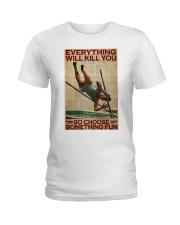 Pole Vaulting Choose Something Fun Ladies T-Shirt tile