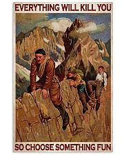 Alpinist Choose Something Fun Vertical Poster tile
