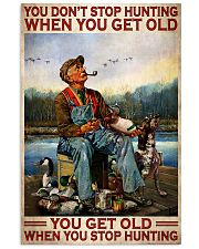 Duck Hunting When You Get Old 24x36 Poster front