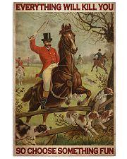 Fox Hunting Choose Something Fun 24x36 Poster front