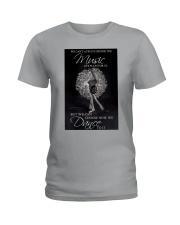 Ballet Choose The Music Ladies T-Shirt tile