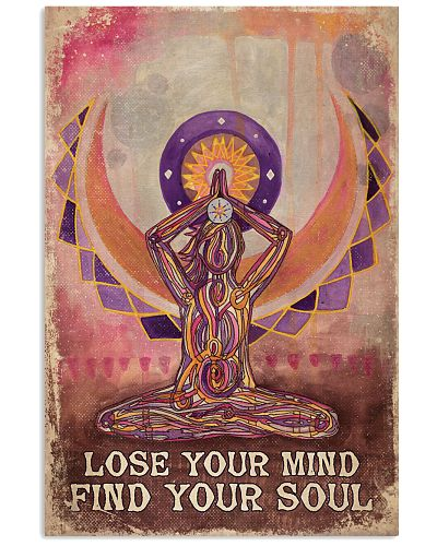Yoga Lose Your Mind Find Your Soul