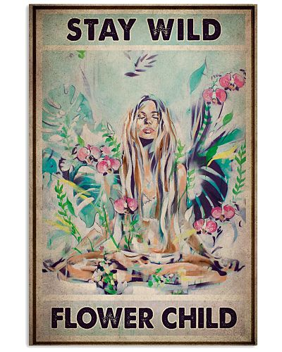 Stay Wild Flower Child