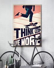 Skateboard Think Less Live More 24x36 Poster lifestyle-poster-7