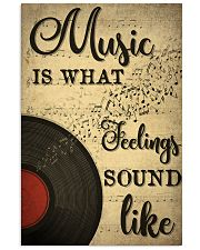 Music Is What Feeling Sounds Like 24x36 Poster front