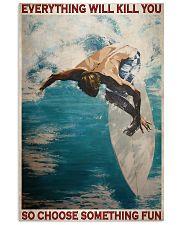 Surfing Choose Something Fun 3  24x36 Poster front