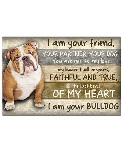 Bulldog I Am Your Friend