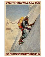 Old Mountaineer Choose Something Fun 24x36 Poster front