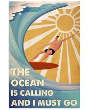 Surfing The Ocean Is Calling And I Must Go 2 24x36 Poster front