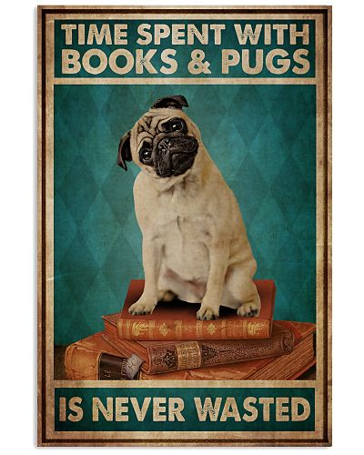 Time Spent With Books And Pugs Is Never Wasted