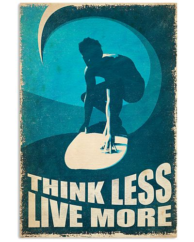 Think Less Surf More