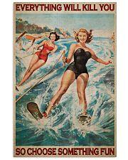 Water Skiing Choose Something Fun 24x36 Poster front