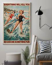 Water Skiing Choose Something Fun 24x36 Poster lifestyle-poster-1