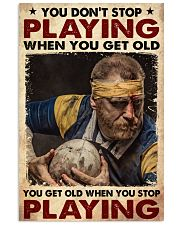 Rugby You Dont Stop Playing 24x36 Poster front