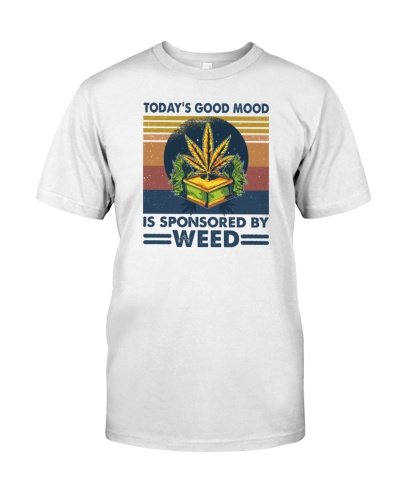 Today's Good Mood Is Sponsored By Weed