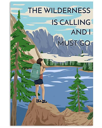 Wilderness Is Calling I Must Go