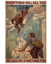 Ski Moutaineering Choose Something Fun 24x36 Poster front