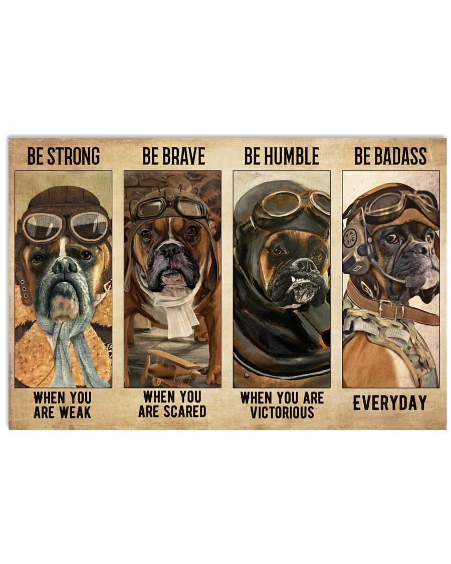 Boxer Pilot be strong be humble be brave be badass poster