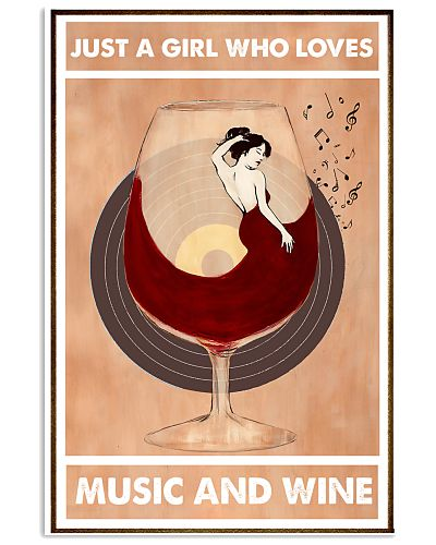 Just A Girl Who Loves Music And Wine