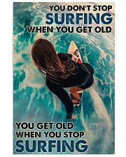 You Don't Stop Surfing 24x36 Poster front
