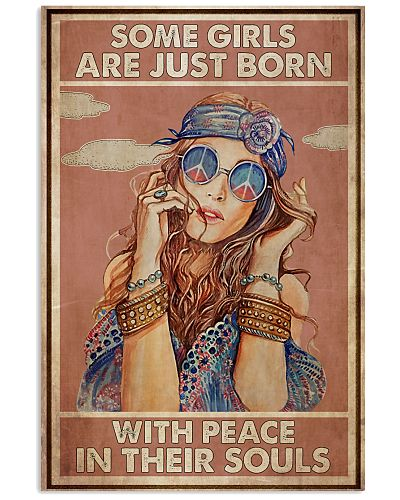 Some Girls Are Just Born With Peace In Their Souls