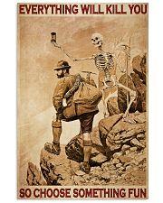 Mountaineering Skeleton Choose Something Fun 24x36 Poster front