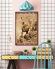 Mountaineering Skeleton Choose Something Fun 24x36 Poster lifestyle-poster-6