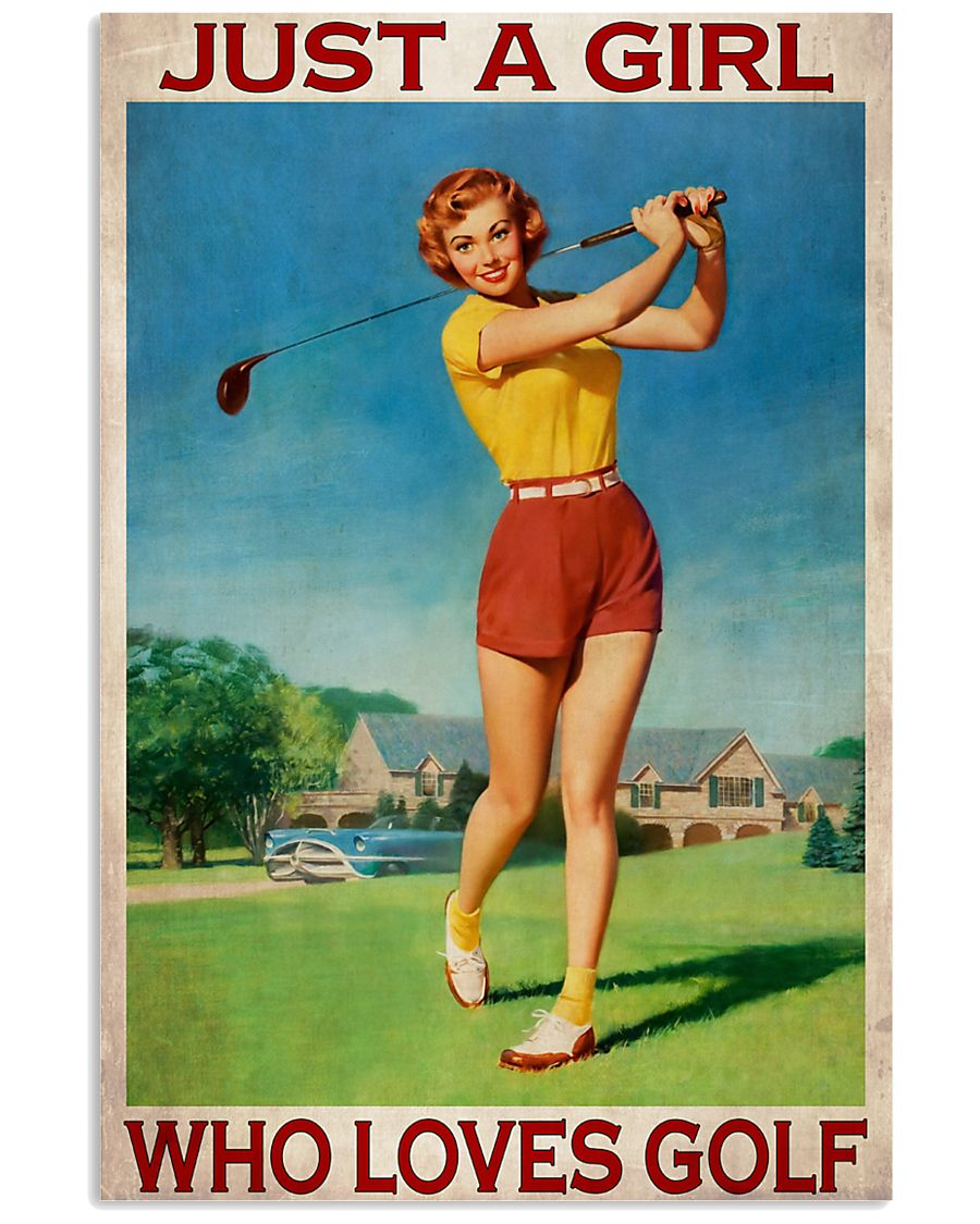Just A Girl Who Loves Golf 24x36 Poster