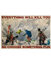 Winter Extreme Sport Choose Something Fun 36x24 Poster front