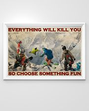 Winter Extreme Sport Choose Something Fun 36x24 Poster poster-landscape-36x24-lifestyle-02