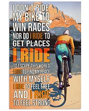Cycling I Don't Ride To Win Races  24x36 Poster front