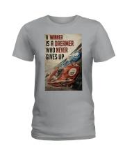 Motorsport A Winner Is A Dreamer  Ladies T-Shirt tile