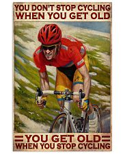 Cycling You Don't Stop Cycling 24x36 Poster front