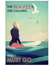 The Waves Are Calling - Surfing 24x36 Poster front