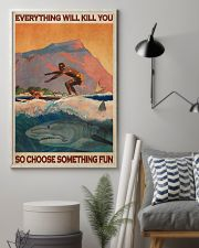 Surfing With Shark Choose Something Fun 24x36 Poster lifestyle-poster-1