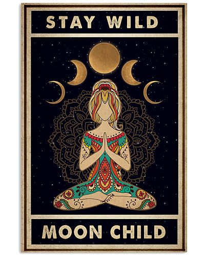 Stay Wild Moon Child Yoga