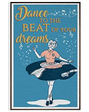 Dance To The Beat Of Your Dreams  24x36 Poster front