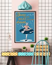 Dance To The Beat Of Your Dreams  24x36 Poster lifestyle-poster-6